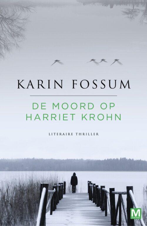 KARIN FOSSUM_De moord op Harriet Krohn